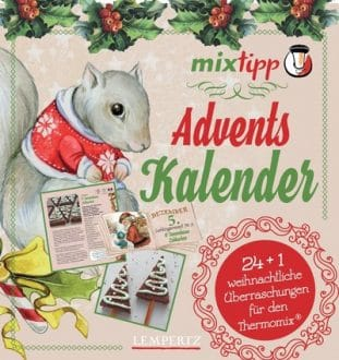 Mixtipp: Adventskalender kochen mit Thermomix