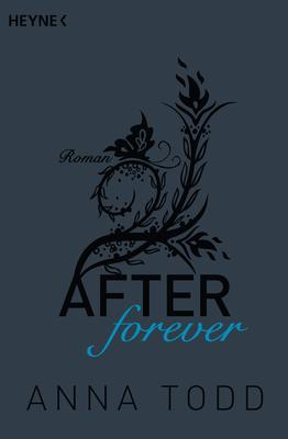 After forever - AFTER Band 4 Erotische Romane