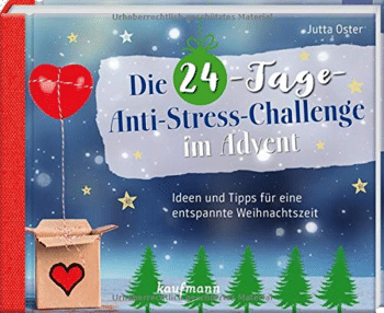 Die 24-Tage-Anti-Stress-Challenge im Advent
